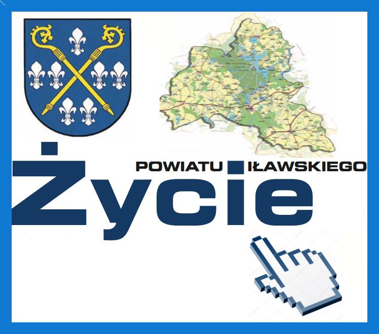 Życie Powiatu Iławskigo